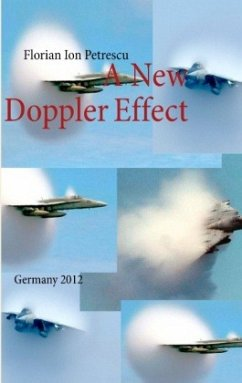 A New Doppler Effect - Petrescu, Florian Ion