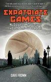 Expatriate Games: My Season of Misadventures in Czech Semi-Pro Basketball