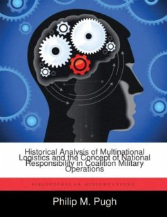 Historical Analysis of Multinational Logistics and the Concept of National Responsibility in Coalition Military Operations