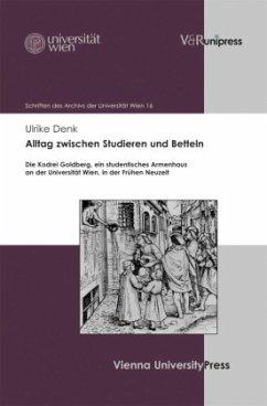 Alltag zwischen Studieren und Betteln - Denk, Ulrike