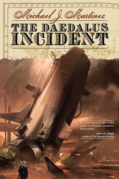 The Daedalus Incident - Martinez, Michael J.