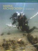 Marine Archaeology: A Handbook