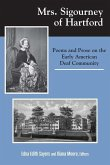 Mrs. Sigourney of Hartford: Poems and Prose on the Early American Deaf Community