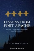 Lessons from Fort Apache: Beyond Language Endangerment and Maintenance