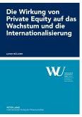 Die Wirkung von Private Equity auf das Wachstum und die Internationalisierung
