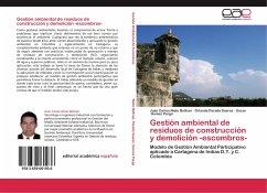 Gestión ambiental de residuos de construcción y demolición -escombros-