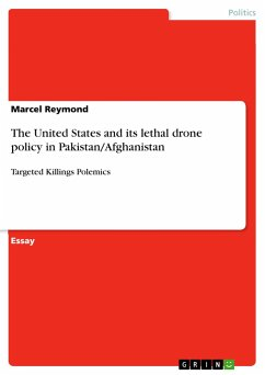 The United States and its lethal drone policy in Pakistan/Afghanistan