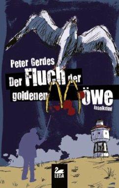 Der Fluch der goldenen Möwe / Hauptkommissar Stahnke Bd.11 - Gerdes, Peter