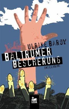 Baltrumer Bescherung / Baltrum Ostfrieslandkrimis Bd.6 - Barow, Ulrike