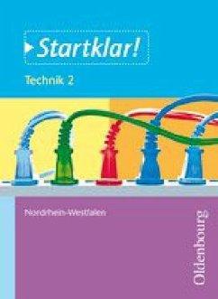 Startklar! Technik 2 Schülerband NRW - Mette, Dieter