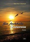 Sir Archibalds Seelenreise