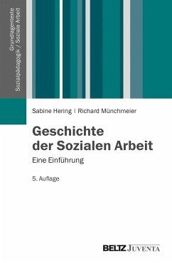 Geschichte der Sozialen Arbeit