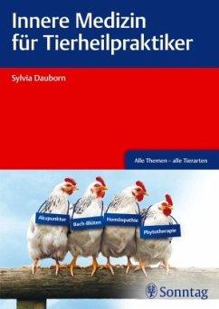 Innere Medizin für Tierheilpraktiker - Dauborn, Sylvia