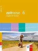 Zeitreise 6. Schülerbuch. Neue Ausgabe für Sachsen