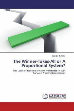 The Winner-Takes-All or A Proportional System? - Keteku, George