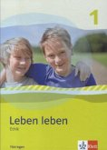 Leben leben - Neubearbeitung. Ethik - Ausgabe für Thüringen. Schülerbuch 5.-6. Klasse