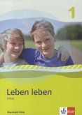 Leben leben - Neubearbeitung / Ethik - Ausgabe für Rheinland-Pfalz