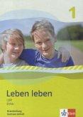 Leben leben - Neubearbeitung. LER und Ethik - Ausgabe für Brandenburg und Sachsen-Anhalt. Schülerbuch 5.-6. Klasse