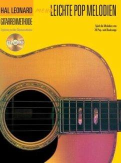 Hal Leonard Gitarrenmethode - Mehr leichte Pop ...