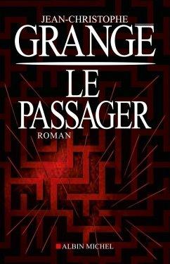 Le passager - Grangé, Jean-Christophe