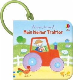 Brumm, brumm! Mein kleiner Traktor