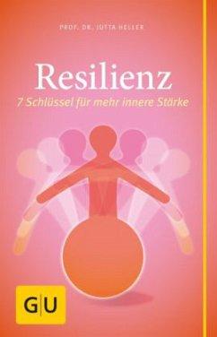 Resilienz - Heller, Jutta