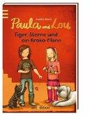 Tiger, Sterne und ein Kroko-Mann / Paula und Lou Bd.2