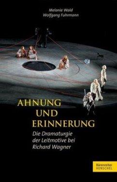 Ahnung und Erinnerung - Wald, Melanie;Fuhrmann, Wolfgang
