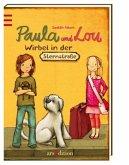 Wirbel in der Sternstraße / Paula und Lou Bd.1