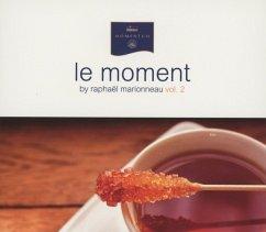 Le Moment By Raphael Marionneau Vol.2 - Various/Raphael Marionneau