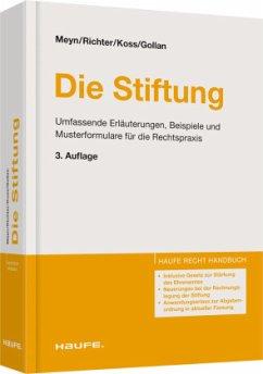 Die Stiftung - Meyn, Christian; Richter, Andreas; Koss, Claus; Gollan, Katharina