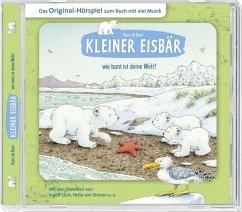 Kleiner Eisbär, wie bunt ist deine Welt?, 1 Audio-CD