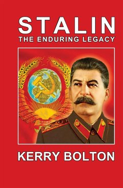 Stalin - The Enduring Legacy - Bolton, Kerry