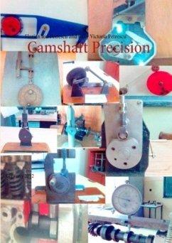 Camshaft Precision - Petrescu, Florian Ion; Petrescu, Relly Victoria