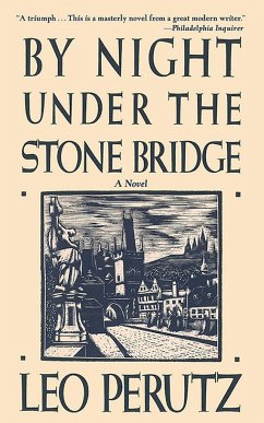 By Night Under the Stone Bridge - Perutz, Leo