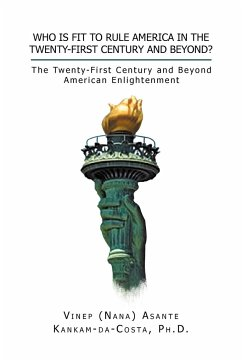 Who Is Fit to Rule America in the Twenty-First Century and Beyond?