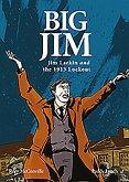 Big Jim: Jim Larkin and the 1913 Lockout