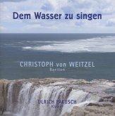 Dem Wasser Zu Singen