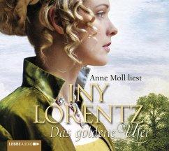 Das goldene Ufer / Auswanderersaga Bd.1 (6 Audio-CDs) - Lorentz, Iny