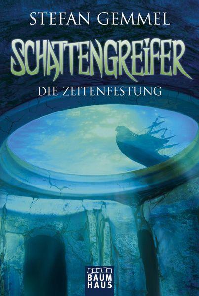 Buch-Reihe Schattengreifer-Trilogie von Stefan Gemmel
