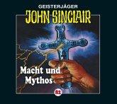 Macht und Mythos / Geisterjäger John Sinclair Bd.82 (1 Audio-CD)