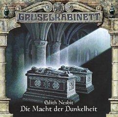Die Macht der Dunkelheit / Gruselkabinett Bd.74...