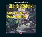 Allein in der Drachenhöhle / Geisterjäger John Sinclair Bd.81 (1 Audio-CD)