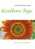 Kostbare Tage