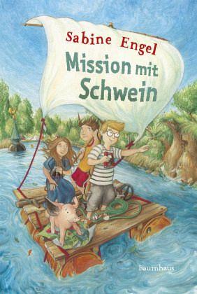 Mission mit Schwein