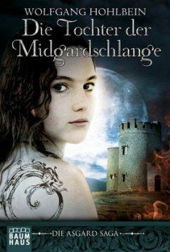 Die Tochter der Midgardschlange / Die Asgard Saga Bd.2