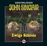 Ewige Schreie / Geisterjäger John Sinclair Bd. 84 (1 Audio-CD)
