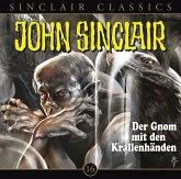 Der Gnom mit den Krallenhänden / John Sinclair Classics Bd.16 (1 Audio-CD)