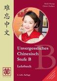Unvergessliches Chinesisch, Stufe B