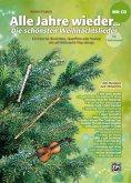 Alle Jahre wieder - Die schönsten Weihnachtslieder für C-Instrumente (Blockflöte, Querflöte, Violine), m. 1 Audio-CD